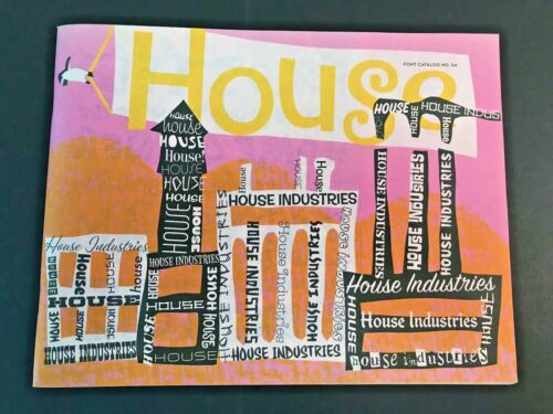 House Industries Font Catalog No. 54, 2007, 80 pages, graphic design, typography