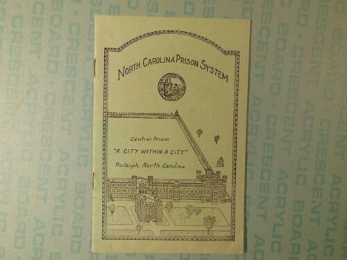 North Carolina Prison System, 1952 booklet, Central Prison, Raleigh NC