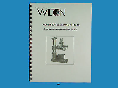 Wilton Model 820 Radial Arm Drill Press Operator Parts List Manual 333