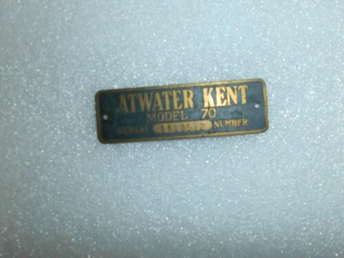 VINTAGE ATWATER KENT NAME PLATE FOR MODEL 70 WITH SERIAL # E613572