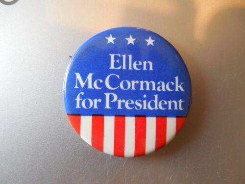 Presidential Pin Back Ellen McCormack Campaign 1976 President Political Button