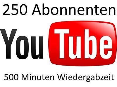 250 dauerhafte youtube abonnenten + 500 Minuten Wiedergabezeit abos