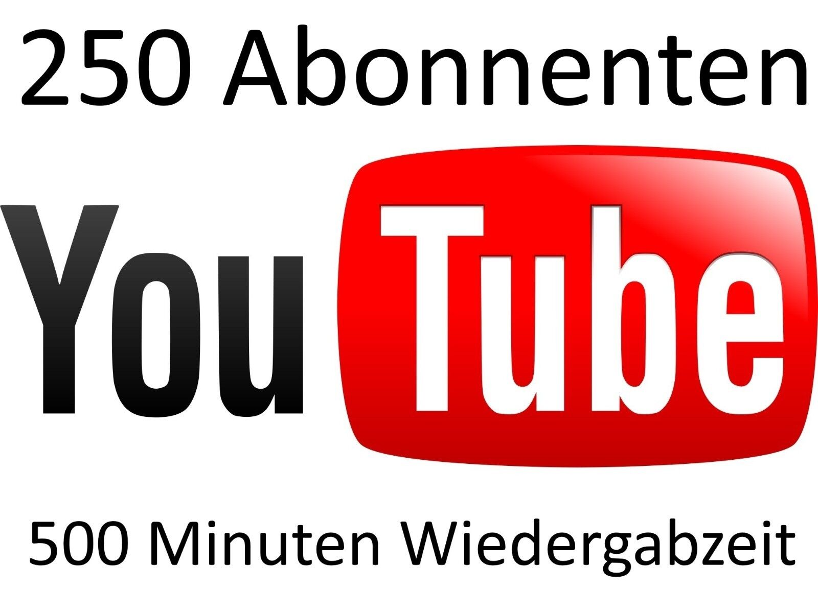 250 dauerhafte youtube abonnenten + 500 Minuten Wiedergabezeit abos subs