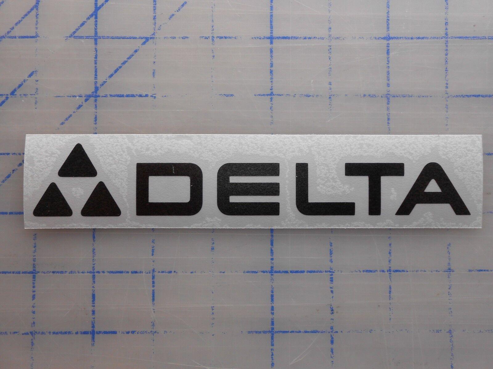 "Delta Decal Sticker 5.5"" 7.5"" 11"" Chop Saw Miter Drill Press"