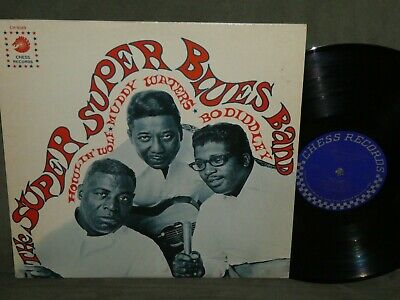 THE SUPER SUPER BLUES BAND Lp BO DIDDLEY, MUDDY WATERS, HOWLIN' WOLF #CH-9169