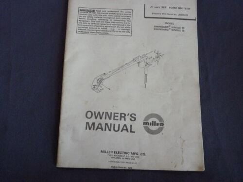 1987 Miller Welding Owner