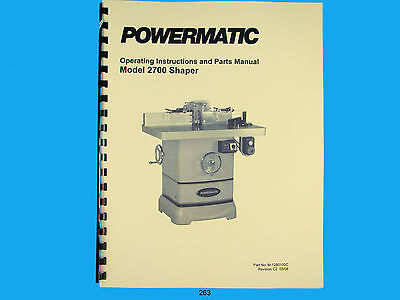 Powermatic Model 2700 Spindle Shaper Instruction Parts List Manual 263