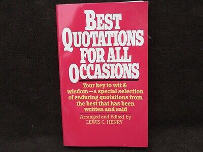 Best Quotations For All Occasions Lewis C. Henry Paperback Various Topics