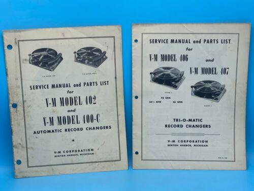 Lot Of 2 V-M Model 402 & 400-C & V-M Model 406 & 407 Record Changer Manuals