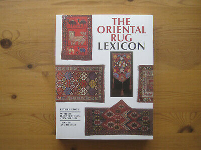 Peter Stone: The Oriental Rug Lexicon, 1997, Standard work, new condition!
