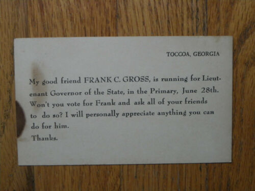 "Vtg Postcard-Printed ""Vote For Frank C Gross Georgia Lieutenant Governor""-1946?"