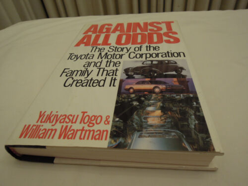 Toyota Against All Odds Toyota Book By Yukiyasu Togo Very Clean, Ships from USA