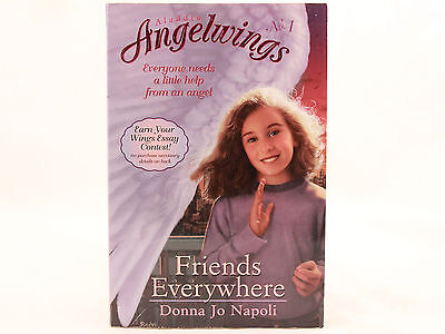 - Friends Everywhere by Donna Jo Napoli (Aladdin Angelwings No.1)