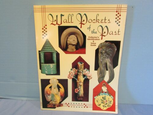 Wall Pockets of the Past Collectors Identification and Value Guide Great Photos