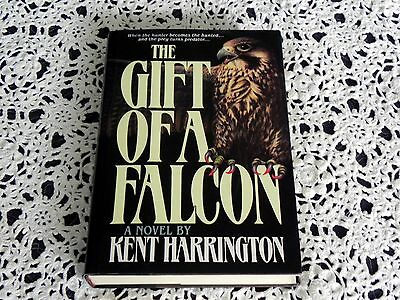 The Gift of a Falcon by Kent Harrington SIGNED 1st Edition Hardcover