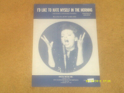 Judy Garland sheet music I'd Like to Hate Myself in the Morning '69 4 pp. (VG+)
