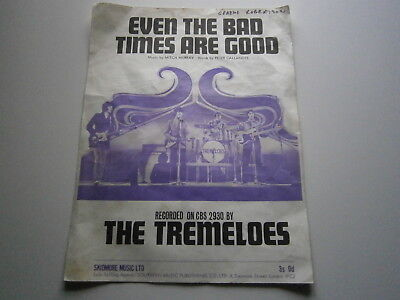 THE TREMELOES: Even The Bad Times Are Good - Sheet Music
