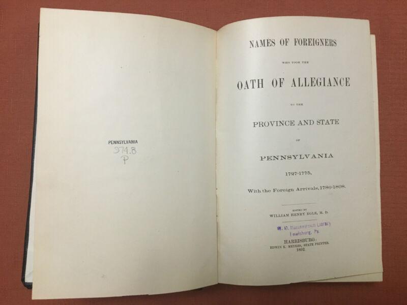 Pennsylvania Archives - 2nd Series, Vol XVII - Oaths/Passenger Lists -1892-ExLib
