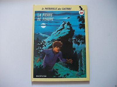 BD La Patrouille Des Castors - N°30 - La Pierre De Foudre - EO - Mitacq