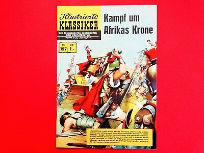 Illustrierte Klassiker 157 * 1.Aufl. * Kampf um Afrikas Krone * Z:1 * gebraucht ()