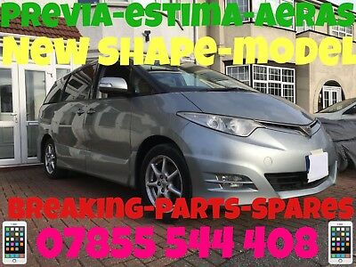 Toyota PREVIA ESTIMA AERAS BREAKING PARTS SPARES COMPLETE CAR 2006 All Panels