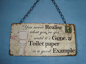 Pics photos funny bathroom signs funny bathroom sign - You Never Realise Toilet Paper Funny Wooden Plaque Sign