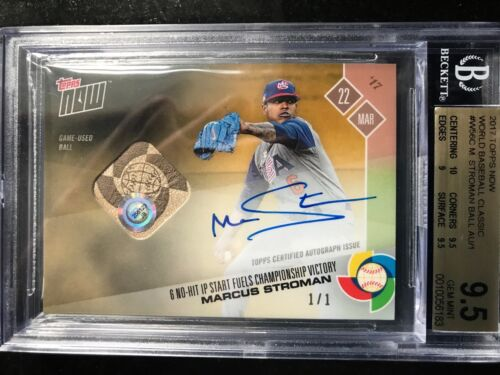 2017 Topps Now World Baseball Classic W56c Marcus Stroman Ball Au/1 Usa Bgs 9.5