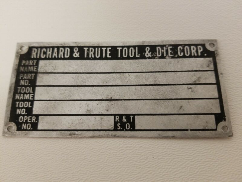 Vintage Richard & Trute Tool & Die Corporation Un-stamped Identification Tag