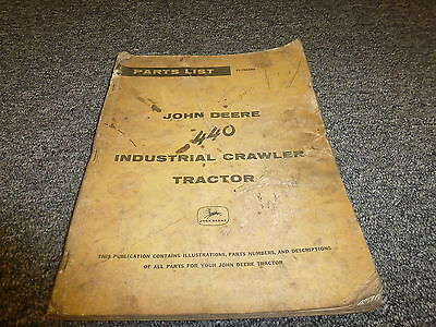 John Deere 440 Industrial Crawler Dozer Tractor Parts Catalog Manual Plt541259