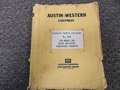 Austin Western 300 Pacer Super Powershift Grader Parts Catalog Manual No. 486