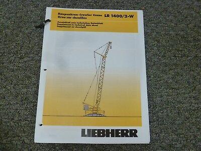 Liebherr Lr 14002-w Crawler Crane Load Capacities Specifications Supplement