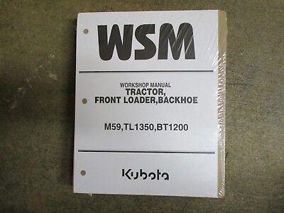 Kubota M59 M 59 Tractor Tl1350 Loader Bt1200 Backhoe Repair Service Manual