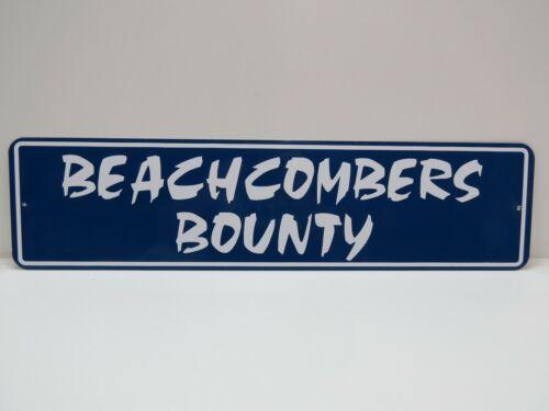 Beachcombers Bounty 6 X 24 inch Aluminum Metal Sign- (B4Cblue)
