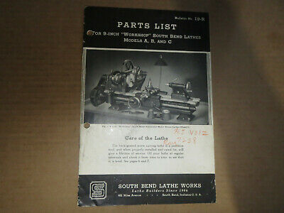 Parts List No.19-r C19 9 Inch South Bend Lathes Lathe Works Models A B C