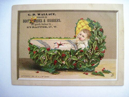 """1881 Trade Card """"G.D. Wallace"""" Dealer In Boots & Shoes w/ Baby In Holly Cradle*"""