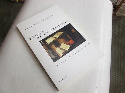 Eloge de la trahison : Notes du traducteur .. Durastanti, Sylvie