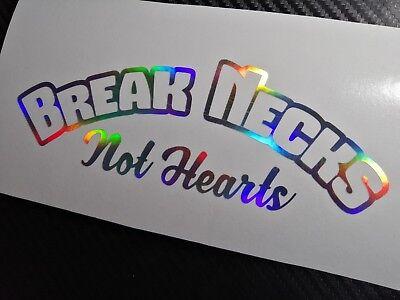 OIL SLICK Break Necks Not Hearts Car Sticker Decal JDM Vdub Drift Cute Girl Bae