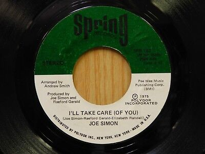 Joe Simon 45 Ill Take Care Of You bw I Need You You Need Me on Spring -