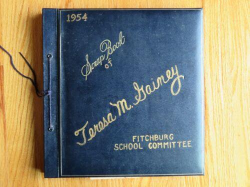 1954 Scrap Book of TERESA M. GAINEY Fitchburg Massachusetts School Committee JFK