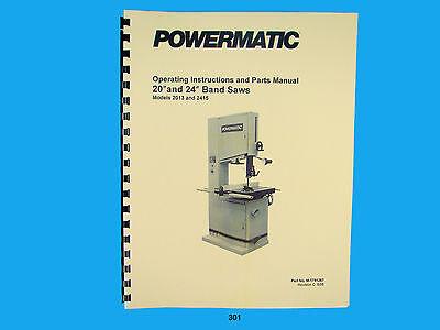 Powermatic Model 2013 2415  20 24 Band Saw Instruct Parts Manual 301