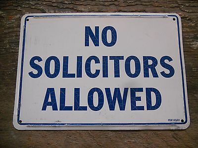 "* Vintage Blue / White "" No Solicitor's Allowed "" Realtor Metal Sign 10"" x 7"" *"