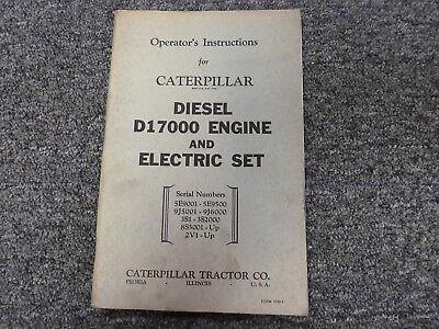 Caterpillar Cat D17000 Engine & Electric Set Owner Operator Maintenance Manual