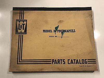 Letourneau Model D Tournapull Parts Catalog - Westinghouse Manual