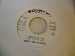 Bobby-Lee-Trammell-I-Believe-In-You-Same-45-RPM-Soundcot-Records-EX-rockabilly