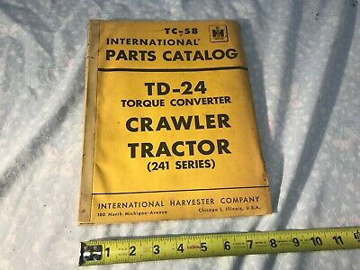 International Harvester Tc-58 Crawler Tractor Td-24 Parts Manual Catalog 1956