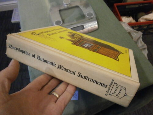 ENCYCLOPEDIA of AUTOMATIC MUSICAL INSTRUMENTS Book box piano drum disk