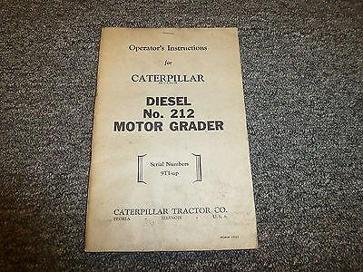 Caterpillar Cat 212 Diesel Motor Road Grader Owner Operator Maintenance Manual