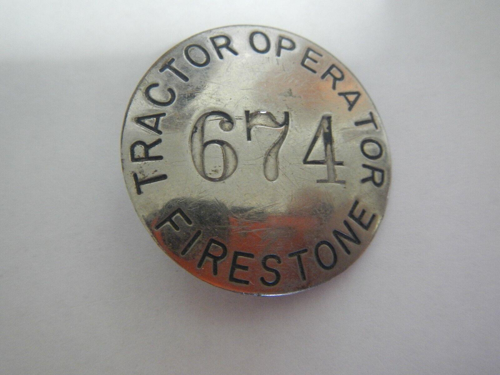Old Vtg Firestone Tire Employee Badge Pin Tractor Operator #674