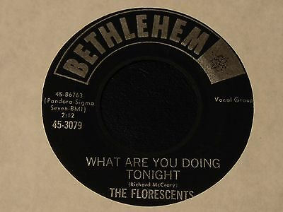 The Florescents What Are You Doing Tonight Bethlehem Doo Wop 45 Nm