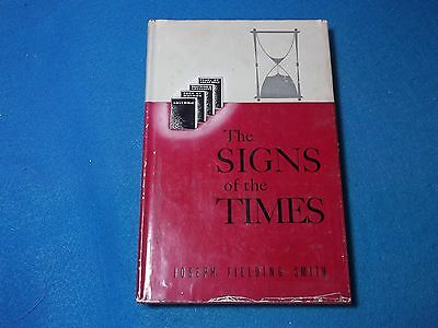 Signs of the Times ~ Joseph Smith End of the World LDS Mormon ~ 1952 ~ HC